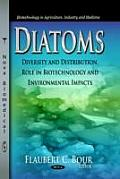 Diatoms: Diversity and Distribution, Role in Biotechnology and Environmental Impacts