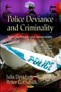 Police Deviance and Criminality