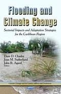 Flooding and Climate Change: Sectorial Impacts and Adaptation Strategies for the Caribbean Region