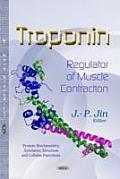 Troponin: Regulator of Muscle Contraction