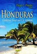 Honduras: Conditions, Issues & U.S. Relations