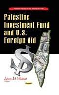 Palestine Investment Fund & U.S. Foreign Aid