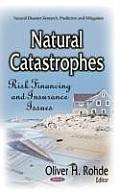 Natural Catastrophes: Risk Financing & Insurance Issues