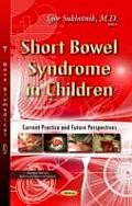 Short Bowel Syndrome in Children