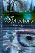 Reflections: a Dream Quest
