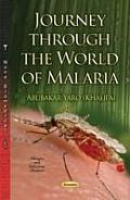 Journey Through the World of Malaria
