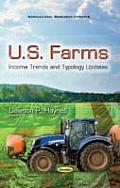 U.S. Farms: Income Trends and Typology Updates