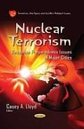 Nuclear Terrorism: Response Preparedness Issues of Major Cities
