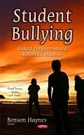 Student Bullying: Federal Perspectives and Reference Materials