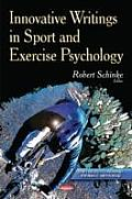 Innovative Writings in Sport and Exercise Psychology
