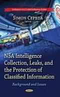 Nsa Intelligence Collection, Leaks & the Protection of Classified Information