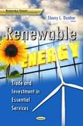 Renewable Energy: Trade & Investment in Essential Services