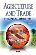Agriculture and Trade: International Perspectives