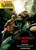 Classics Illustrated Deluxe Graphic Novels #12: Classics Illustrated Deluxe #12: The Monkey God