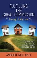Fulfilling the Great Commission Through Godly Love