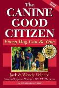 The Canine Good Citizen: Every Dog Can Be One