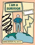 Grow: I Am a Survivor: A Child's...