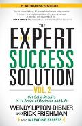 The Expert Success Solution Vol. 2: Get Solid Results in 16 Areas of Business and Life