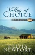 Valley of Choice Trilogy: One Modern Woman's Complicated Journey Into the Simple Life Told in Three Novels (Valley of Choice)