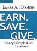 Earn. Save. Give. Youth Study Book: Wesley's Simple Rules for Money
