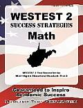 Westest 2 Success Strategies Math Study Guide: Westest 2 Test Review for the West Virginia Educational Standards Test 2
