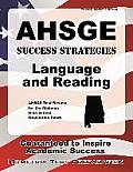 Ahsge Success Strategies Language and Reading Study Guide: Ahsge Test Review for the Alabama High School Graduation Exam