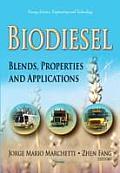 Biodiesel: Blends, Properties & Applications