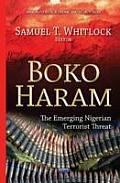 Boko Haram: the Emerging Nigerian Terrorist Threat