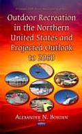 Outdoor Recreation in the Northern United States & Projected Outlook to 2060