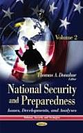 National Security and Preparedness: Issues, Developments, and Analyses