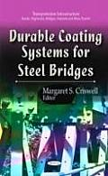 Durable Coating Systems for Steel Bridges