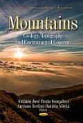 Mountains: Geology, Topography & Environmental Concerns