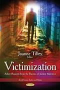 Victimization: Select Reports From the Bureau of Justice Statistics