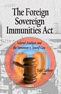 Foreign Sovereign Immunities Act: Selected Analyses and the Samantar V. Yousuf Case