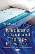 Medicare Outpatient Therapy Services: Selected Analyses and Recommendations
