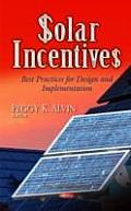 Solar Incentives: Best Practices for Design & Implementation