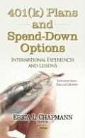401 Plans and Spend-down Options: International Experiences and Lessons