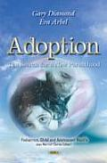 Adoption: the Search for a New Parenthood