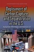 Deployment of Carbon Capture and Sequestration in the U.S.: Background, Doe Projects, and Futuregen 2.0