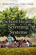 School Health Screening Systems