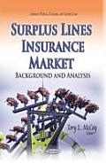 Surplus Lines Insurance Market: Background and Analysis