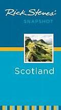 Rick Steves' Snapshot Scotland (Rick Steves)