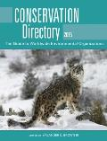 Conservation Directory 2015: The Guide to Worldwide Environmental Organizations
