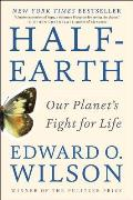 Half Earth Our Planets Fight for Life