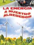 La Energia a Nuestro Alrededor