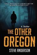 The Other Oregon Signed Edition