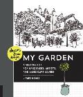 Dream, Draw, Design My Garden: A Sketchbook for Gardeners, Artists, and Landscape Lovers (Dream Draw Design)