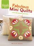 Fabulous Mini Quilts: 5 Stylish Quilts to Stitch