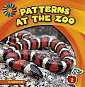 Patterns at the Zoo (21st Century Basic Skills Library: Patterns All Around)