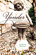Yonder: A Southern Haunting - Book One